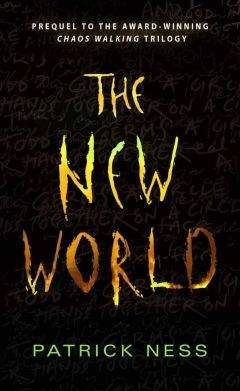 Patrick Ness - The New World